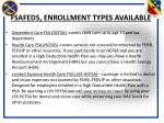 fsafeds enrollment types available