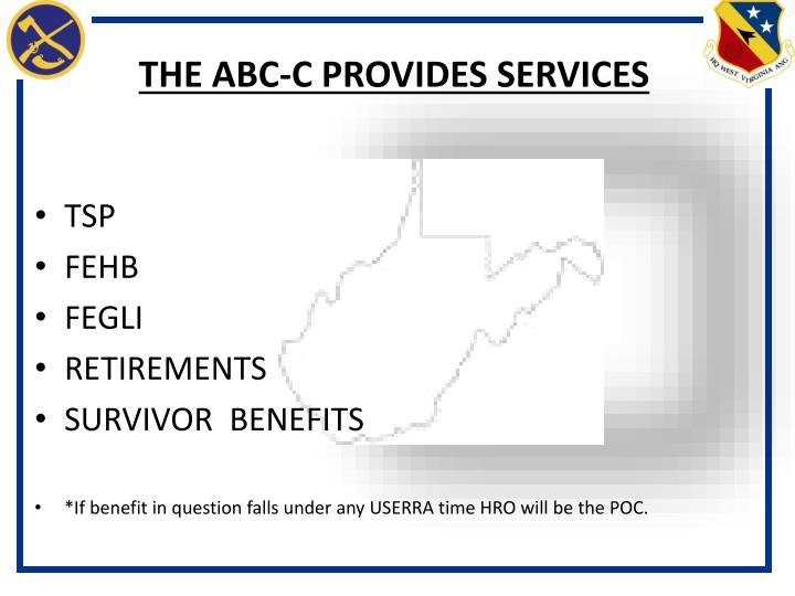 THE ABC-C PROVIDES SERVICES