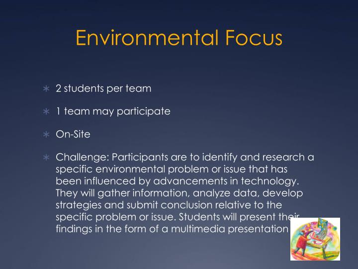 Environmental Focus