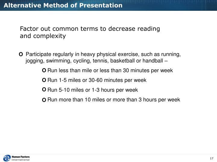 Alternative Method of Presentation