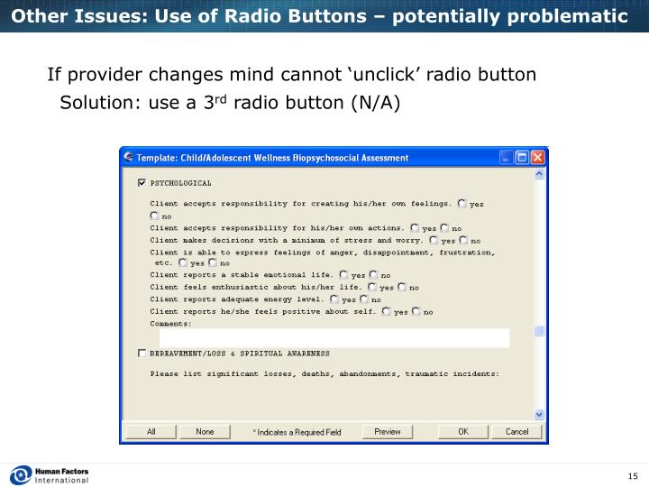 Other Issues: Use of Radio Buttons – potentially problematic