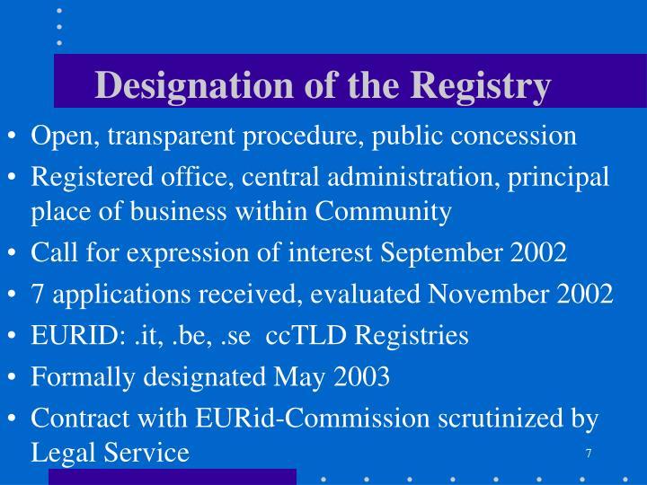 Designation of the Registry