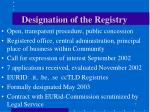 designation of the registry
