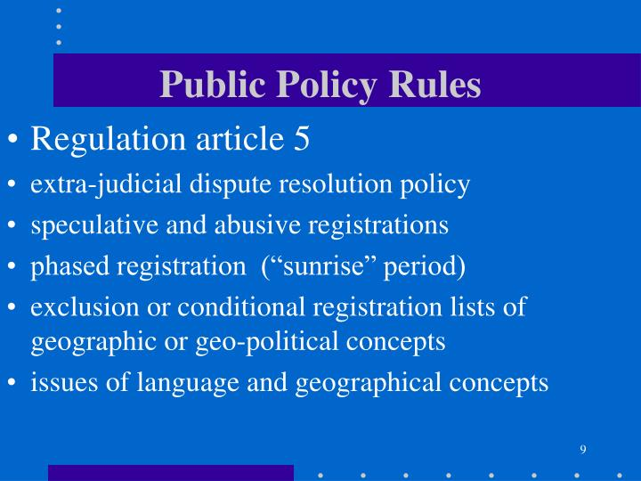 Public Policy Rules