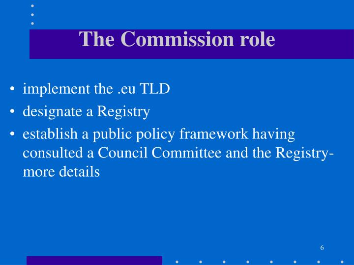 The Commission role