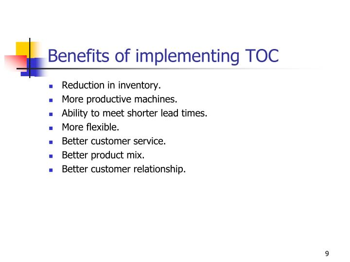 Benefits of implementing TOC