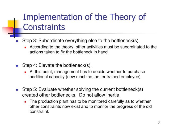 Implementation of the Theory of Constraints