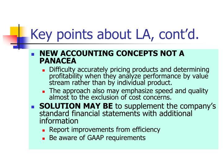 Key points about LA, cont'd.