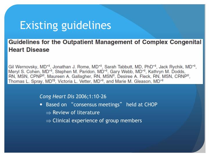 Existing guidelines