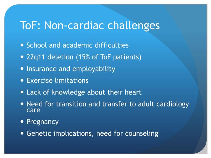 ToF: Non-cardiac challenges
