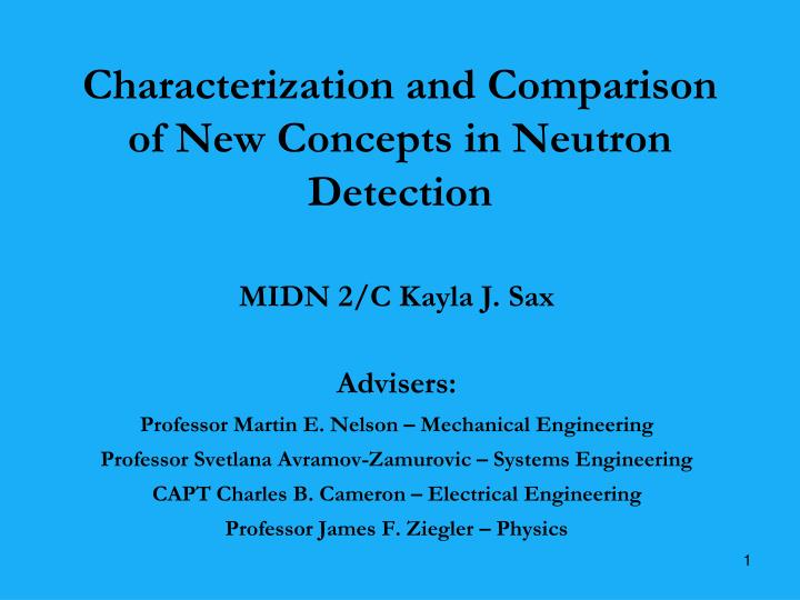 Characterization and comparison of new concepts in neutron detection