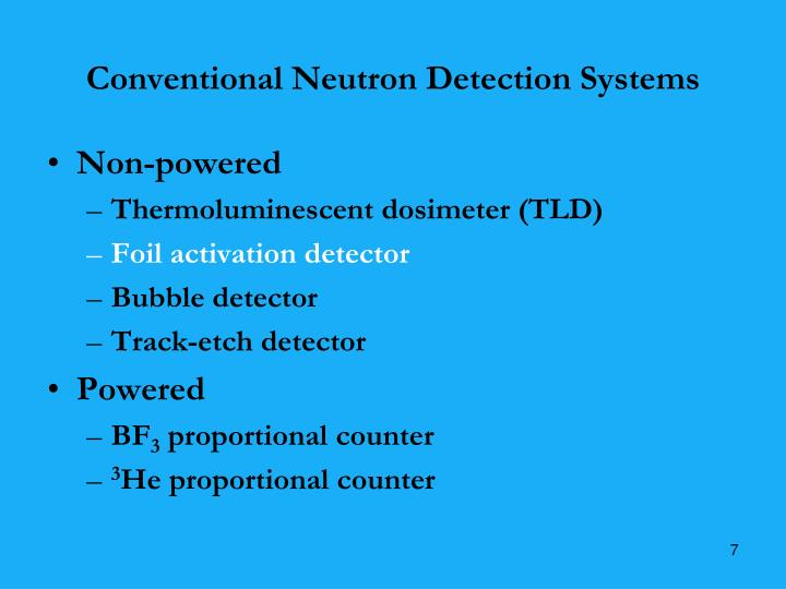 Conventional Neutron Detection Systems