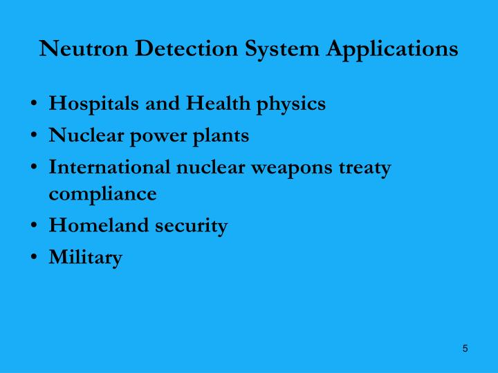 Neutron Detection System Applications
