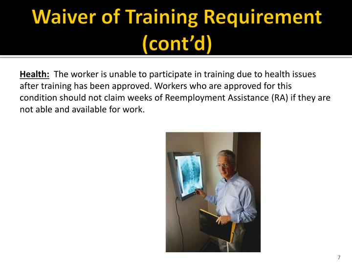 Waiver of Training Requirement (cont'd)