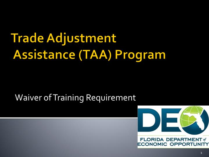 Waiver of training requirement