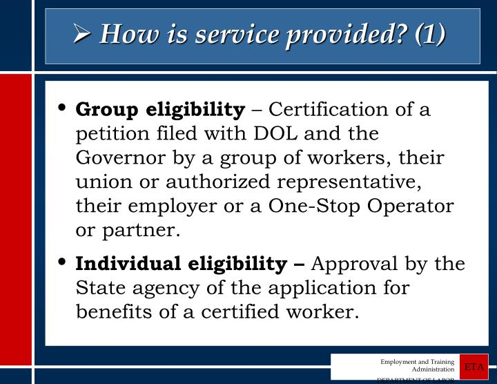 How is service provided? (1)