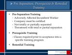 pre separation prerequisite remedial training