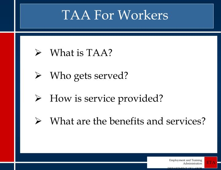 Taa for workers