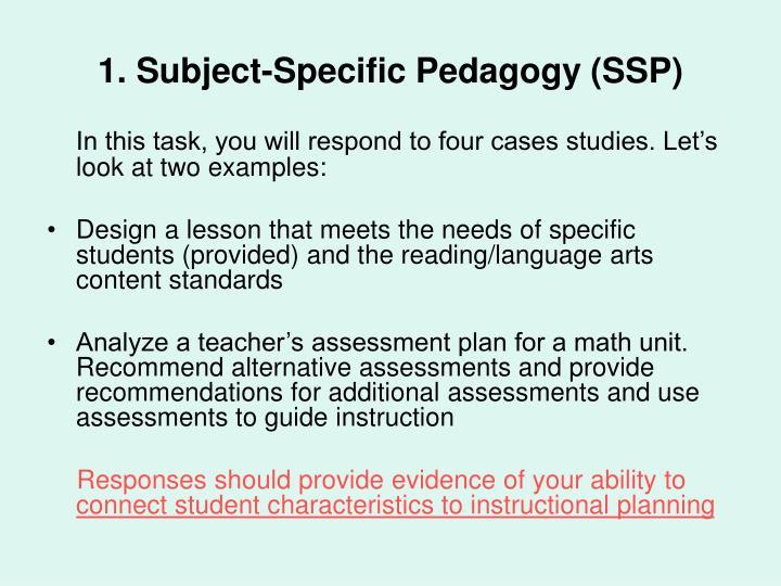 1. Subject-Specific Pedagogy (SSP)