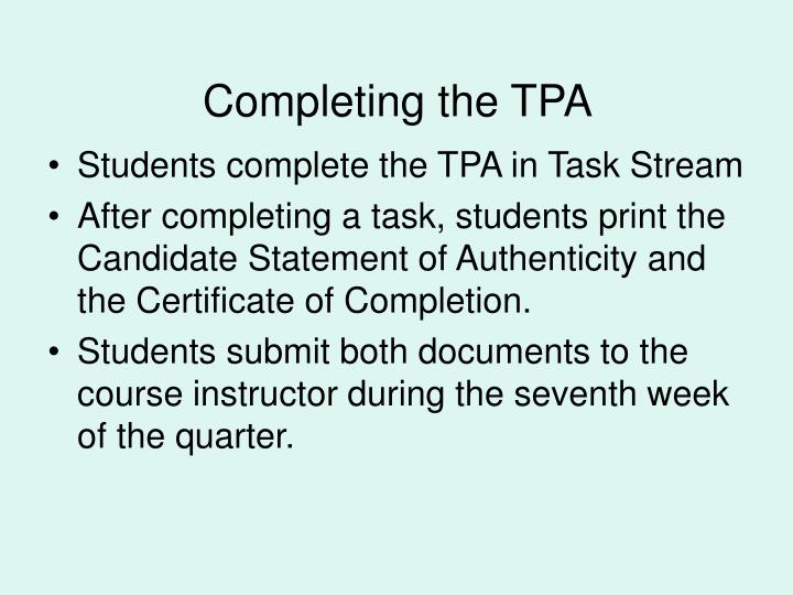 Completing the TPA