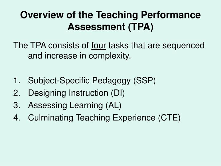 Overview of the Teaching Performance Assessment (TPA)