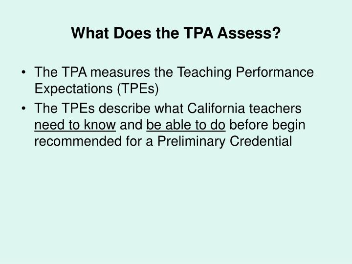 What Does the TPA Assess?