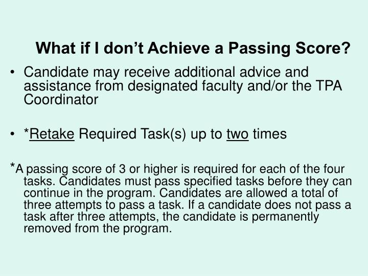 What if I don't Achieve a Passing Score?