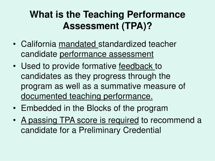 What is the Teaching Performance Assessment (TPA)?