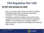 tsa regulation part 1552