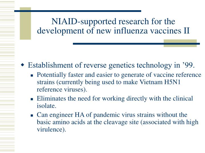 NIAID-supported research for the development of new influenza vaccines II