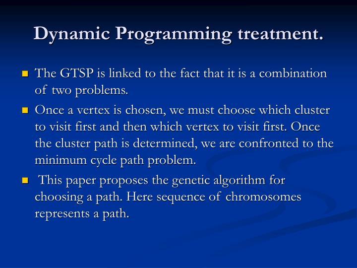 Dynamic Programming treatment.