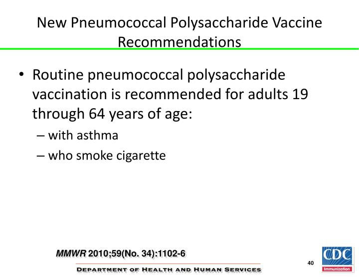 New Pneumococcal Polysaccharide Vaccine Recommendations