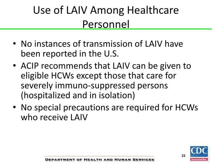 Use of LAIV Among Healthcare Personnel