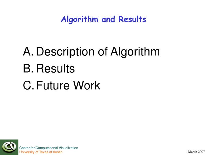Algorithm and Results