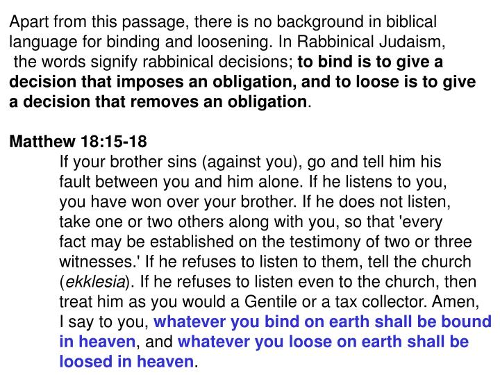 Apart from this passage, there is no background in biblical