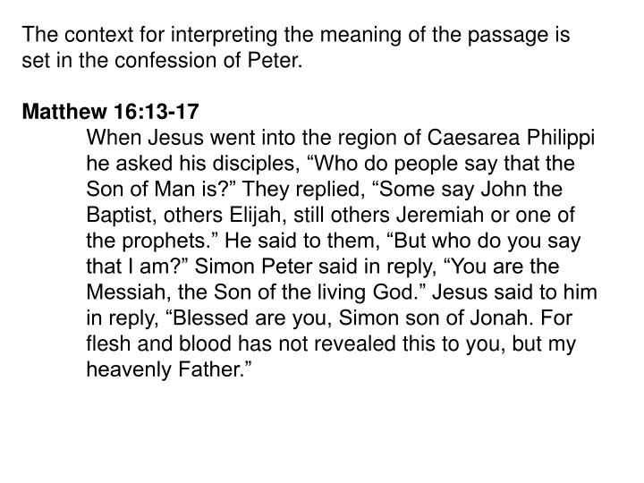 The context for interpreting the meaning of the passage is