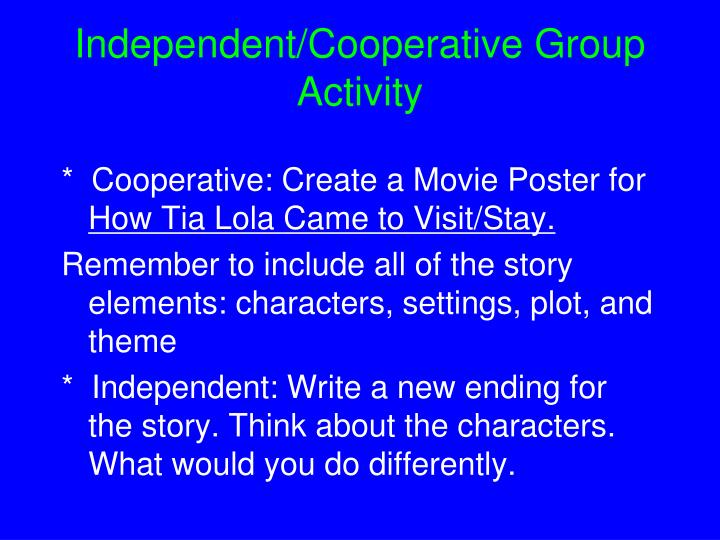 Independent/Cooperative Group Activity