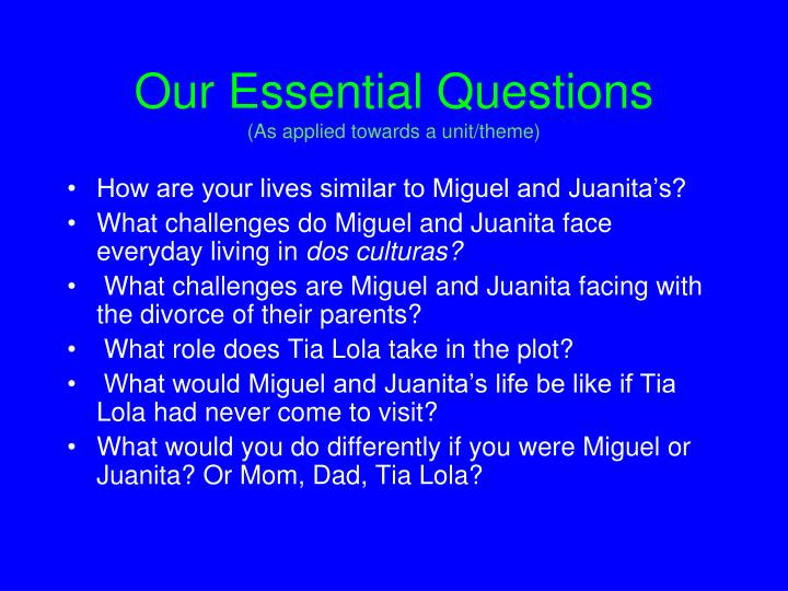 Our Essential Questions
