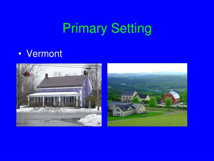 Primary Setting