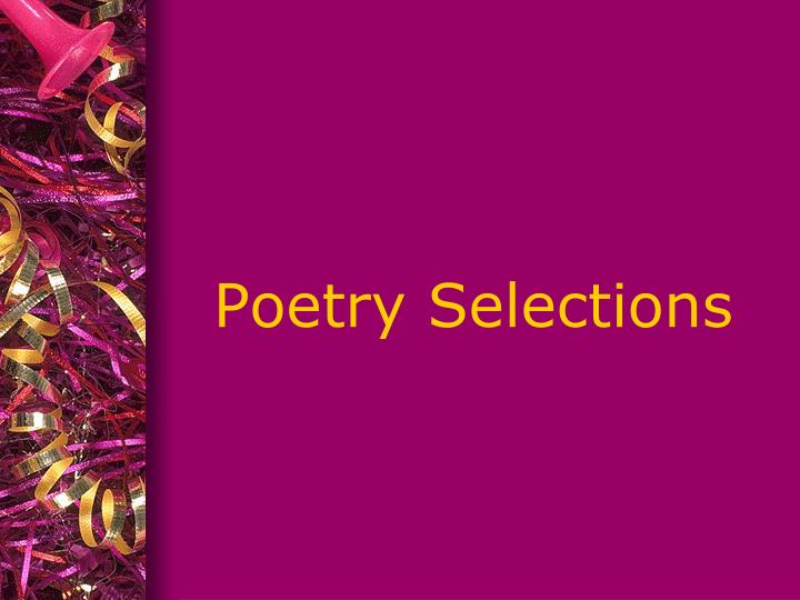 Poetry Selections