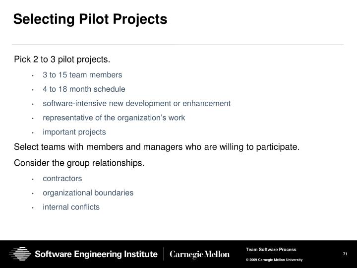 Selecting Pilot Projects