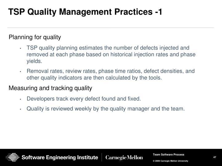 TSP Quality Management Practices -1