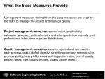 what the base measures provide