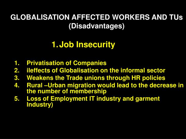 GLOBALISATION AFFECTED WORKERS AND TUs