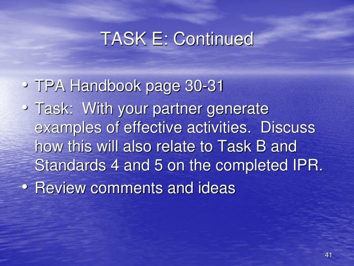 TASK E: Continued