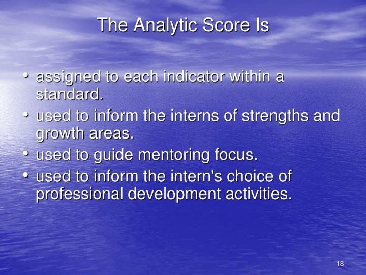 The Analytic Score Is