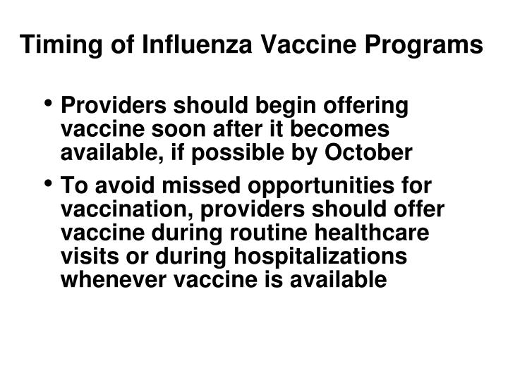 Timing of Influenza Vaccine Programs
