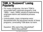tqm a buzzword losing popularity