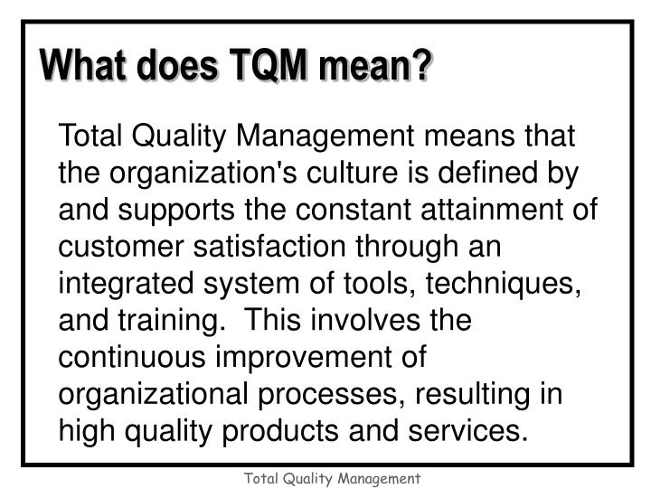 What does TQM mean?