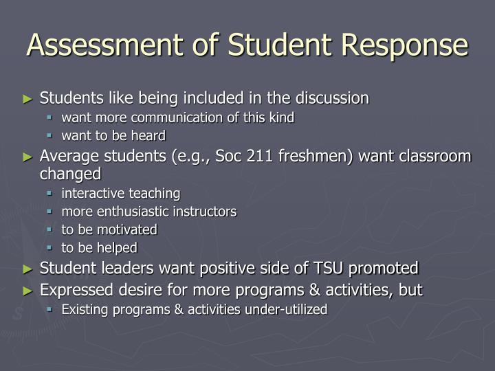 Assessment of Student Response